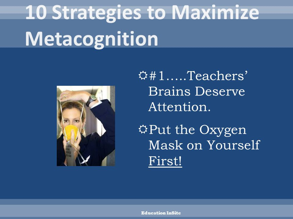  Treat teachers' brains like gold. Reduce their stress.