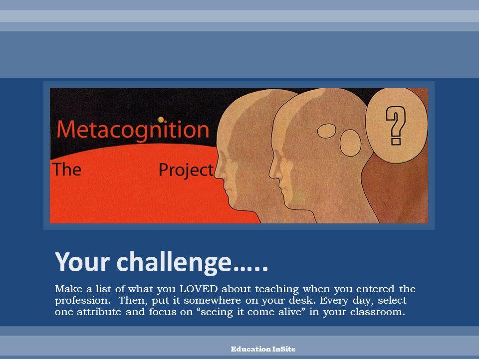 METACOGNITION MOMENT Education InSite