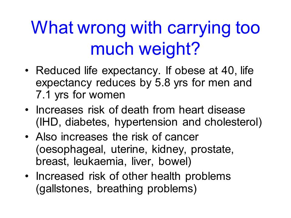 What's wrong with carrying too much weight.
