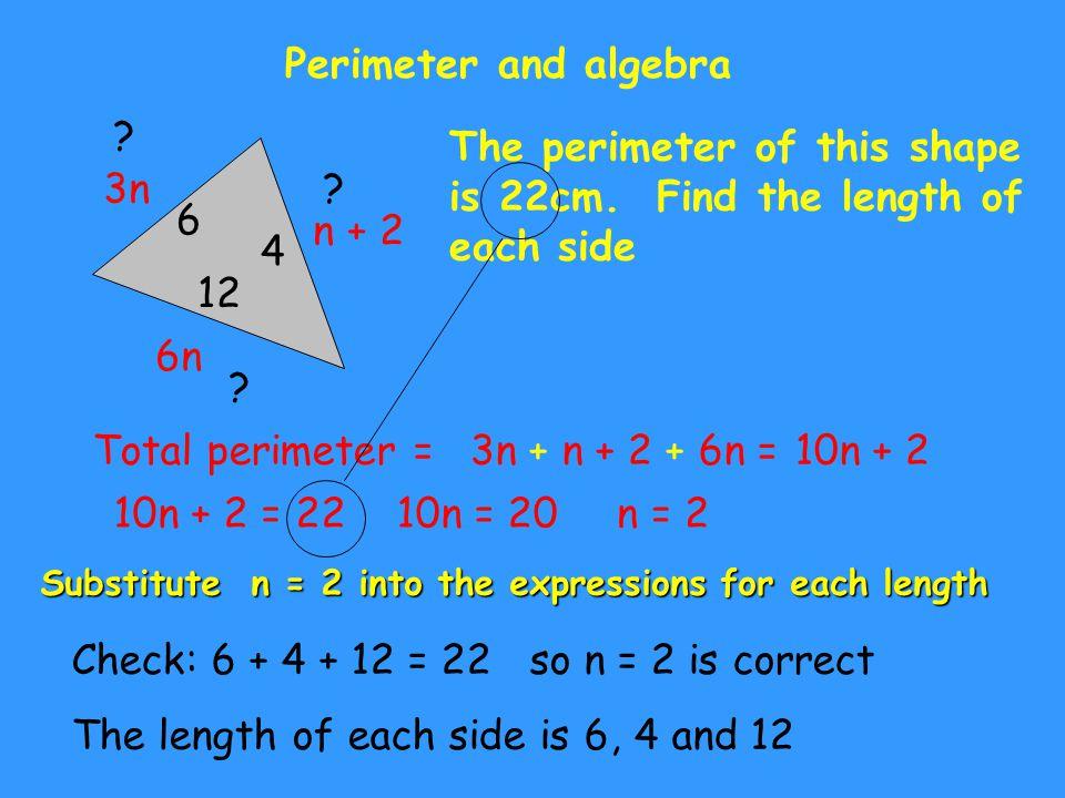 Perimeter and algebra 12 - n 3n - 4 4n The perimeter of this shape is 38cm.