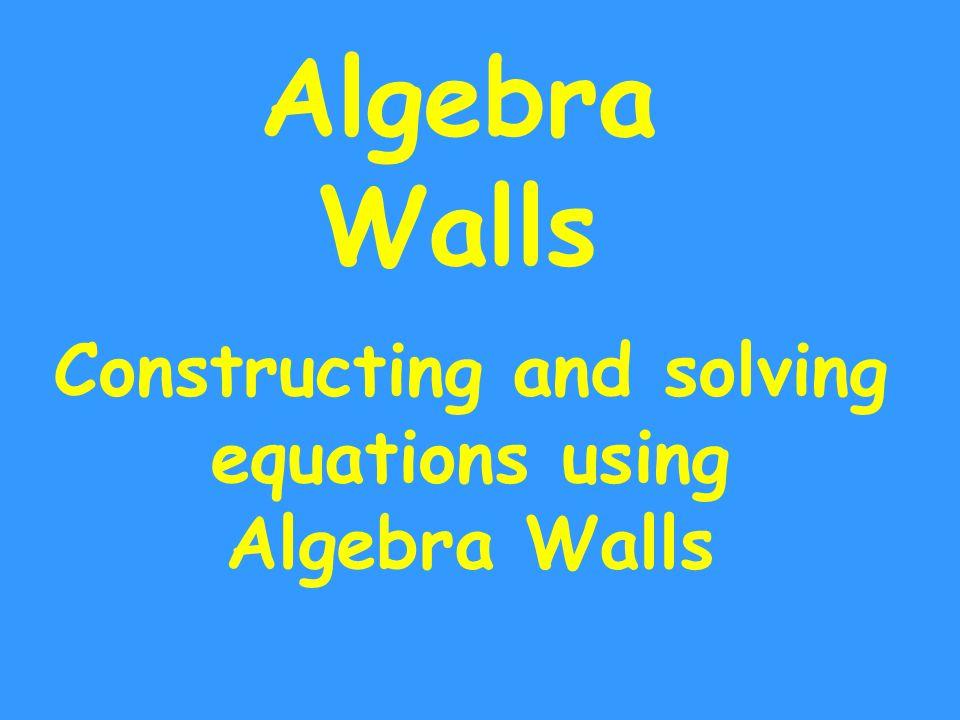 Algebra walls 5 = 27 n7 ? 12 ? n + 7 ? n + 19 n + 19 = 27 n = 27 - 19 n = 8