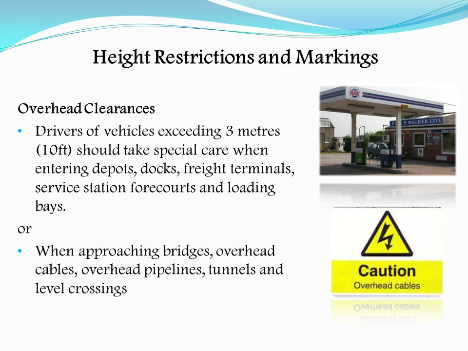 Height Restrictions and Markings Electric Cables Will normally be clear for a vehicle of 5 metres (16ft 6ins) in height.