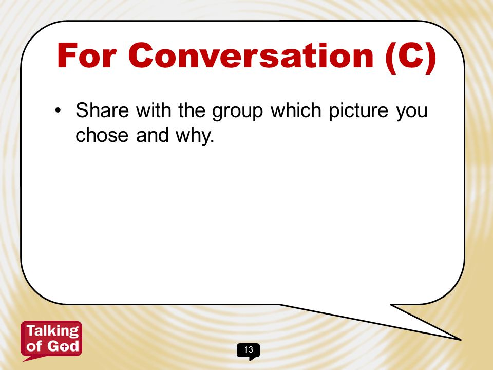 14 For Conversation (D) What are the key features of the Parable of the Sower.