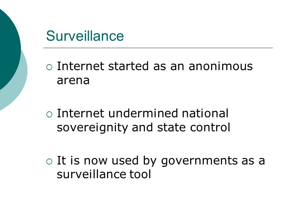 Surveillance technologies  Control of information has been the essence of state power throughout history .