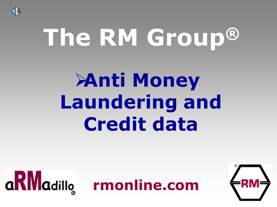 The RM Group ®  120 million companies in 220 countries rmonline.com