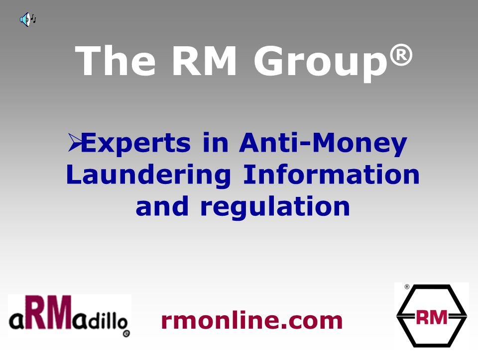The RM Group ®  AML +  KYC =  CYA rmonline.com