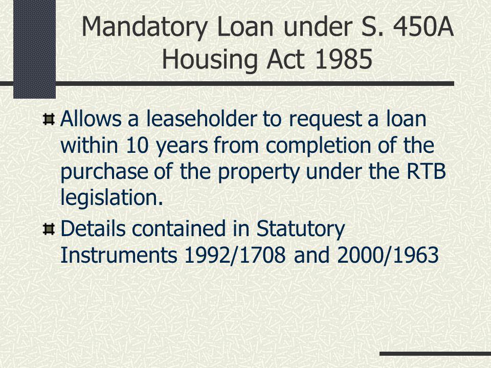 Mandatory Loan under S.