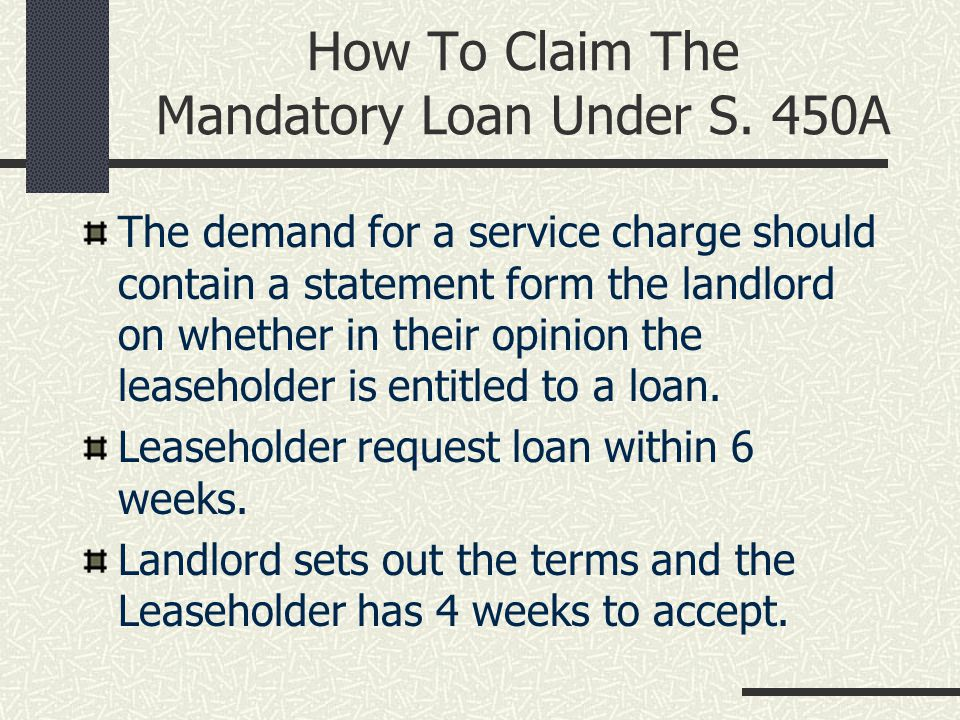 How To Claim The Mandatory Loan Under S.