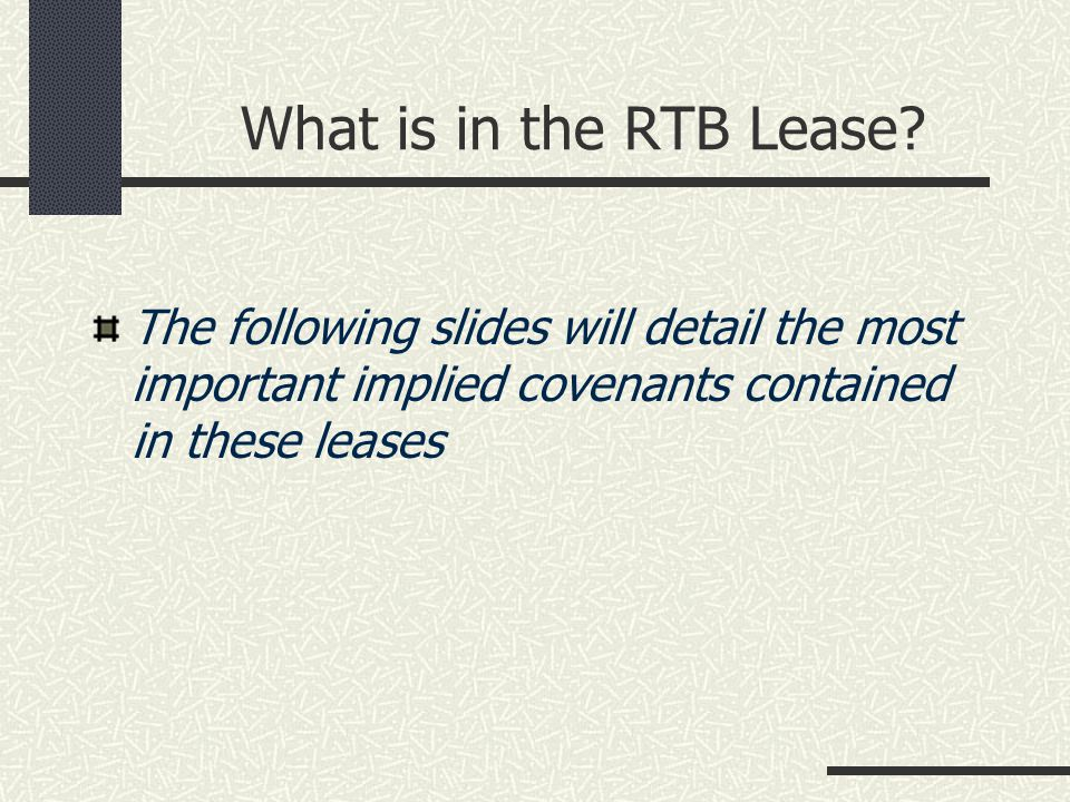 What is in the RTB Lease.