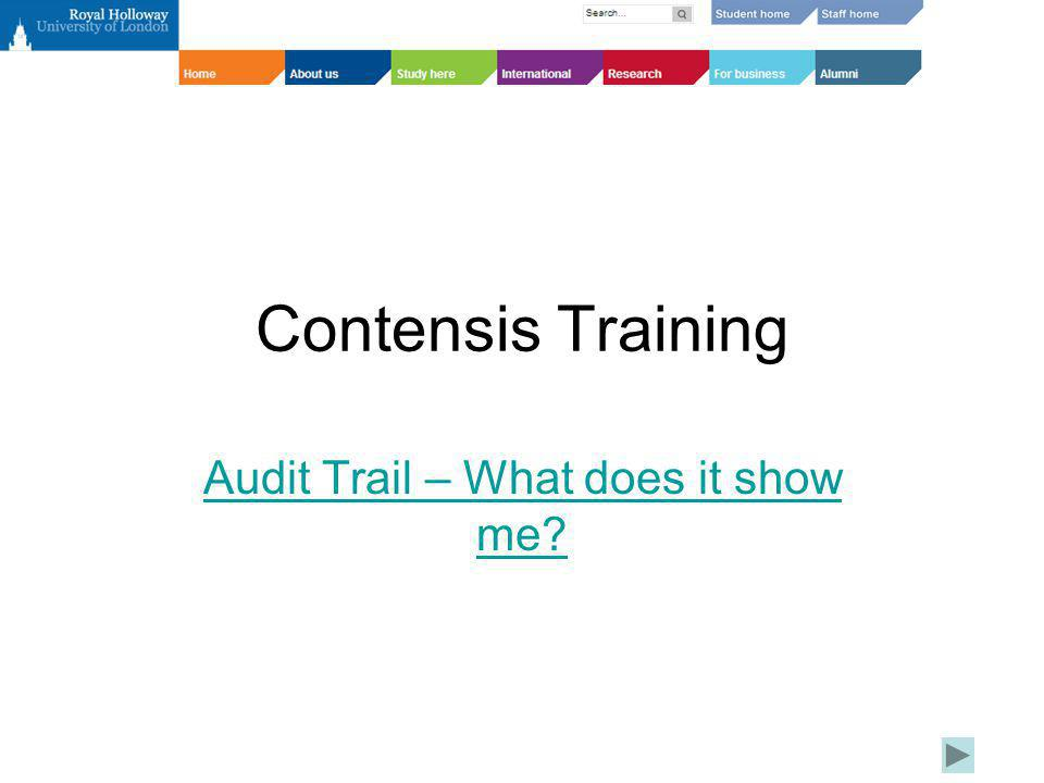 Audit Trail – What does it show me?: Step 1 Click on the Version History Tab