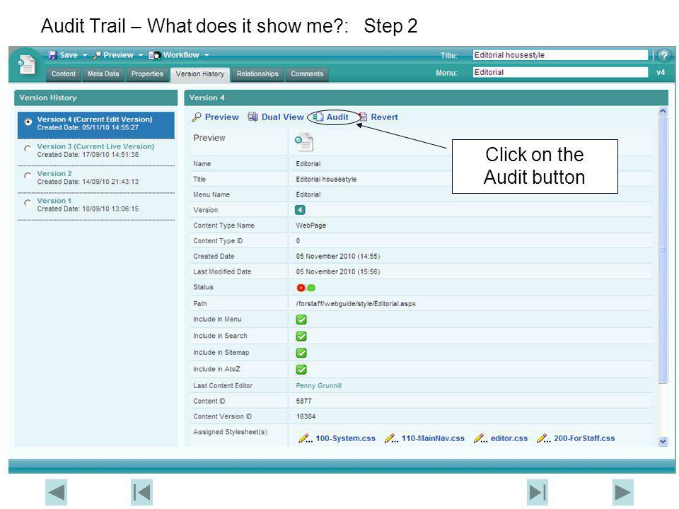 Audit Trail – What does it show me?: Step 3 Click here to see an alternative way to view the Audit Trail