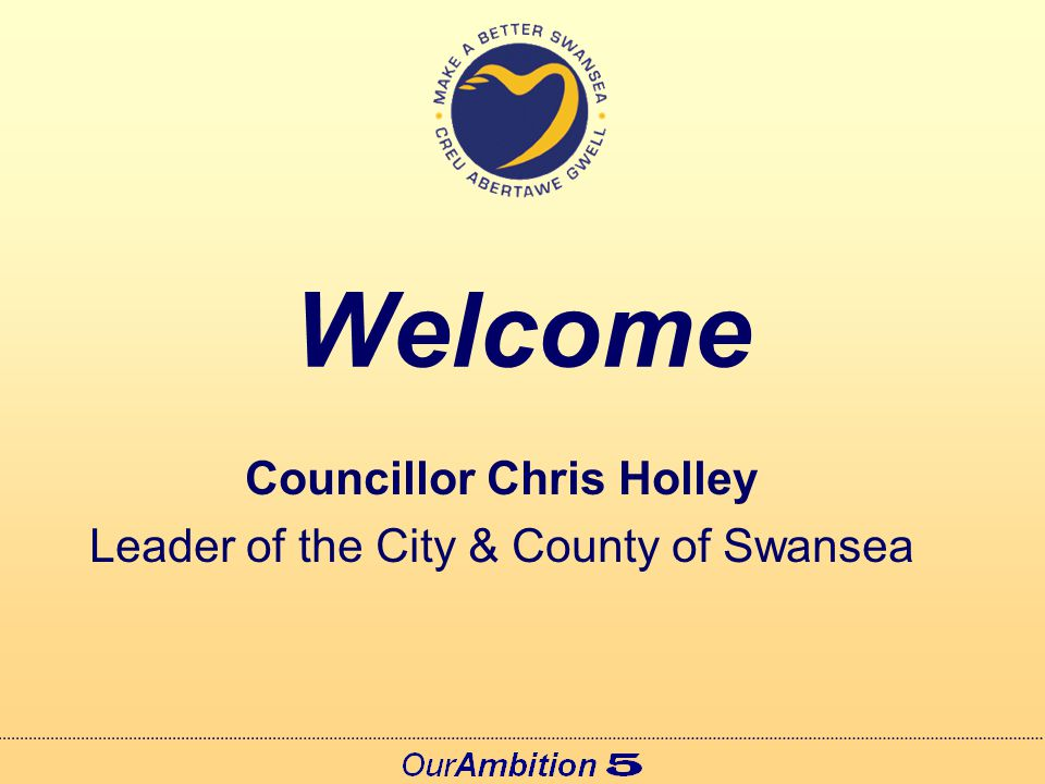 Introduction Paul Smith Chief Executive, City & County of Swansea