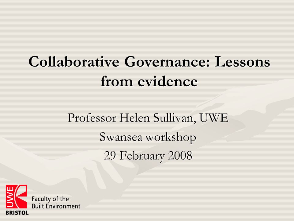 Key principles Collaboration is costly so use sparinglyCollaboration is costly so use sparingly Relationships underpin/undermine collaborationRelationships underpin/undermine collaboration Evidence essential to enable shared judgements on progressEvidence essential to enable shared judgements on progress