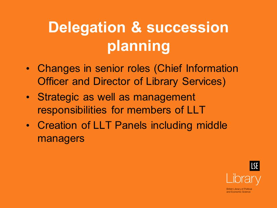 LLT Panels Panels of senior and middle managers set up to deal with: Finance Planning Projects Vacancies (Staffing) Middle managers invited to apply