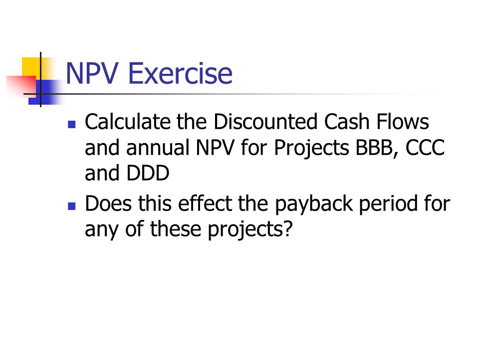 More Detailed NPV Example (Cadle and Yeates 2001)