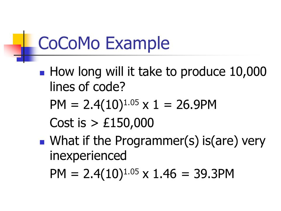 CoCoMo2 Uses Object points rather than lines of code Allows for different development approaches See Somerville Software Engineering Chapter 23 for more detail
