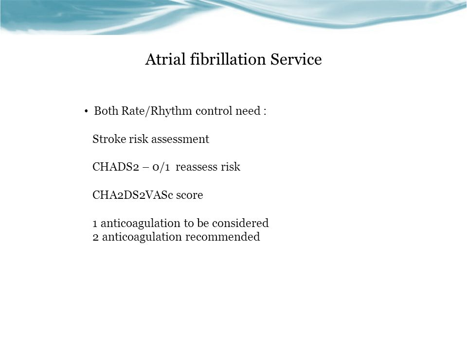 Atrial Fibrillation Service HASBLED score Hypertennsion (systolic > 160mmHG) 1 point Abnormal renal/liver function (chronic dialysis/transplantation, serum creatinine >200mmol/L chronic hepatic disease, bilirubin 2 x upper limit alkaline phosphatase 3 x upper limit 1 point each Stroke 1 point Bleeding 1 point previous bleeding history, anaemia etc Liable INR's 1 point < 60% in theraputic range, unstable high INRs Elderly > 65yrs of age 1 point Drugs/Alcohol concomitant use of drugs, antiplatelet agents, alcohol abuse 1 point each SCORE OF >3 HIGH RISK