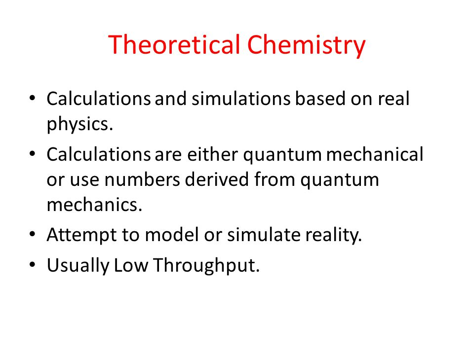 What Kinds of Theoretical Chemistry can be Done? Prof. Eitan Geva (1) Quantum Chemistry