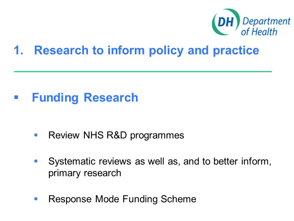 1.Research to inform policy and practice  Culture eg.