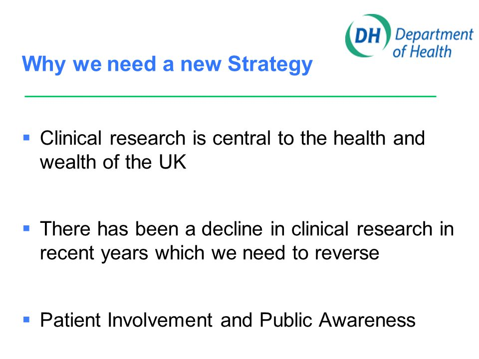 Central to health  Clinical research generates evidence for health  Evidence needed to remove uncertainty about how best to promote health and to diagnose and manage ill health