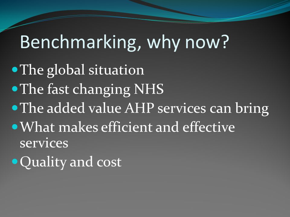10.00am Introduction to the day The fast changing NHS and the added value that AHP services can bring What makes an effective and efficient service.