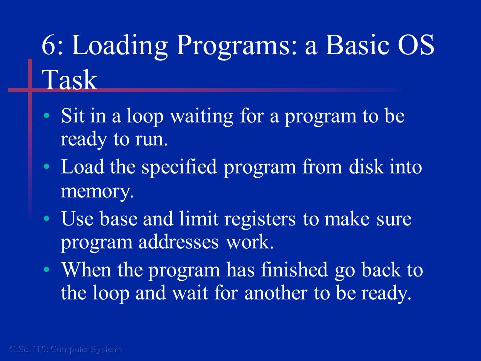 7: Why Multiple Programs.Support multiple tasks by users.