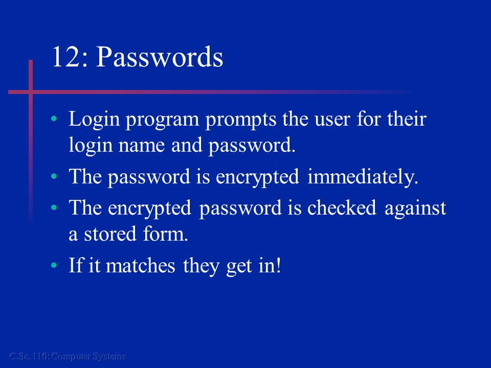 12: How secure are they.In '79, Morris and Thompson compiled a list of words.