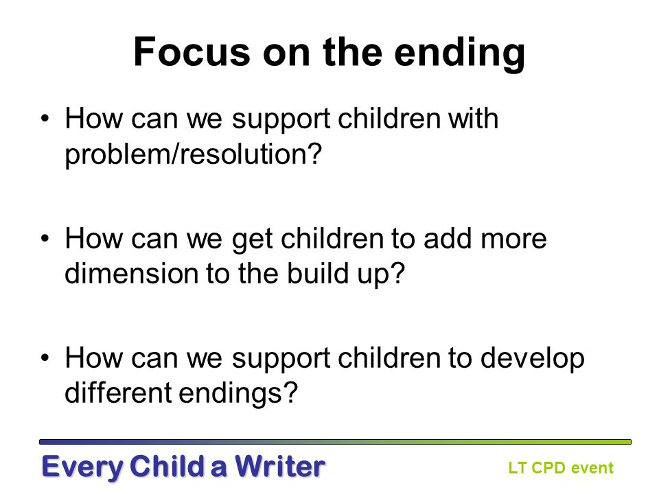 LT CPD event Every Child a Writer Guided Learning How could children be supported during the three phases to write a successful outcome.