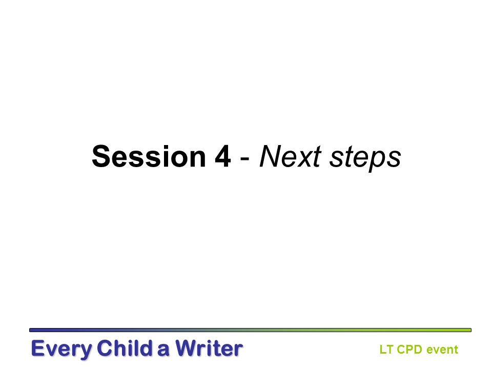LT CPD event Every Child a Writer Summer term – School review meeting Discussion prompts: Consider the pupils who have made good progress this year.