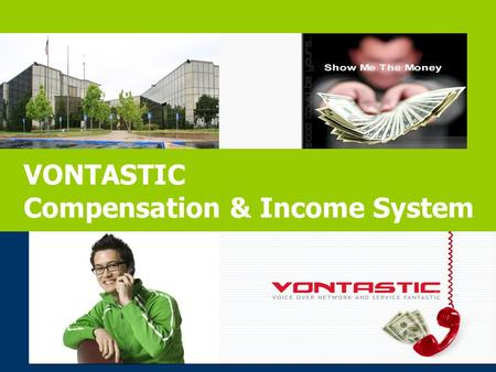 VONTASTIC Compensation & Income System. Compensation Overview SELFTEAM Customer Bonuses Retail Profit 10% Residual 20% Equity Protection Achievement Bonus.