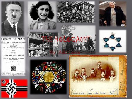 By Adriana. The holocaust started actually when WWI ended and Germany signed the Versailles Treaty. Adolf Hitler, who believed that the Jewish were responsible.
