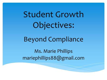 Student Growth Objectives: