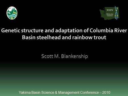 Yakima Basin Science & Management Conference – 2010.