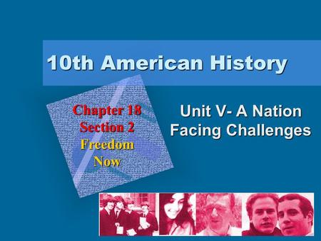 "Unit V- A Nation Facing Challenges To insert your company logo on this slide From the Insert Menu Select ""Picture"" Locate your logo file Click OK To resize."