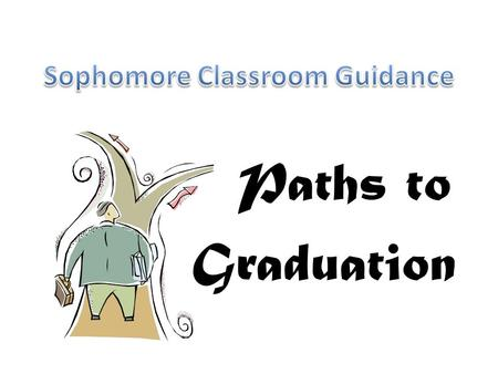 Paths to Graduation. Academic Options CP Junior and Senior Schedule GHS/MHS Technical Program Adding AP Classes Dual Enrollment/ College Credit Now.