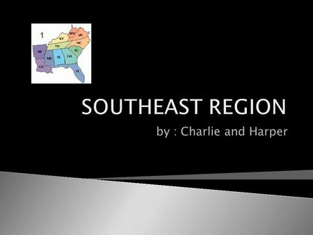 By : Charlie and Harper 1.  What are the major landforms? Appalachian mountains, low lands ( everglades)  How are the natural recourses of your region.