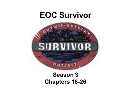 EOC Survivor Season 3 Chapters 18-26. Question 1 What is the desire to make money called? (Profit incentive or profit motive)