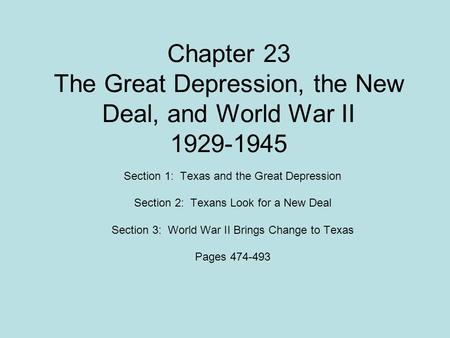 Chapter 23   The Great Depression, the New Deal, and World War II