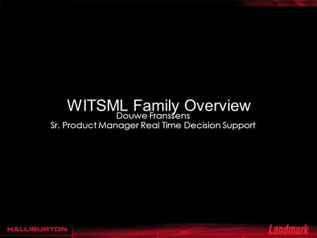 WITSML Family Overview