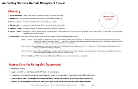 Accounting Electronic Records Management Process Your Company Name Here. Confidential. Revision # ___. Date: _____ By: _______________ 1 1. Full Access.