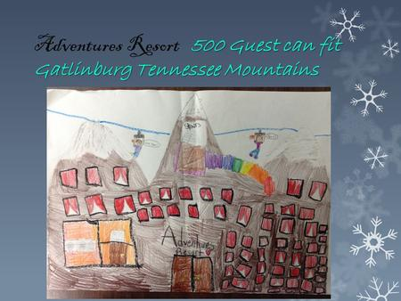 500 Guest can fit Gatlinburg Tennessee Mountains Adventures Resort 500 Guest can fit Gatlinburg Tennessee Mountains.