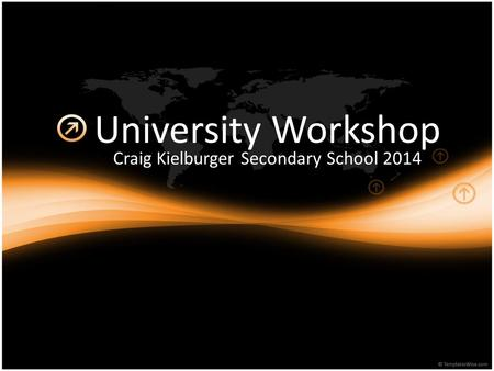 University Workshop Craig Kielburger Secondary School 2014.