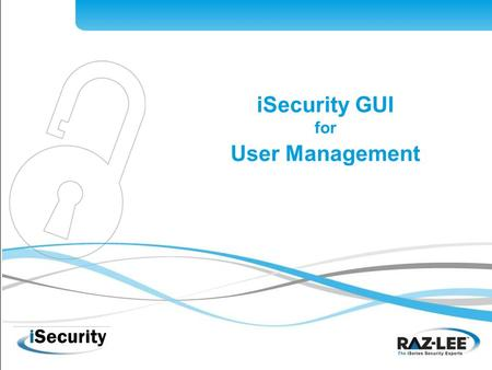 1 iSecurity GUI for User Management. 2 Internationally renowned IBM i solutions provider Founded in 1983, 100% focused on IBM i Corporate offices in:
