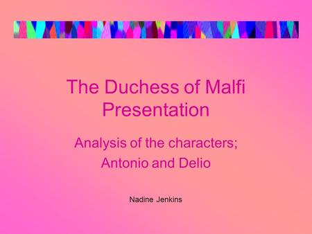 The Duchess of Malfi Presentation