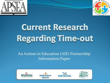 An Autism in Education (AIE) Partnership Information Paper.