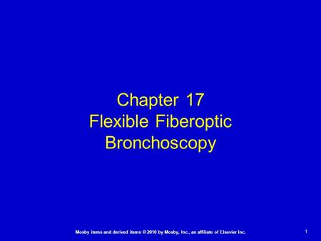 Chapter 17 Flexible Fiberoptic Bronchoscopy