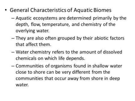 General Characteristics of Aquatic Biomes
