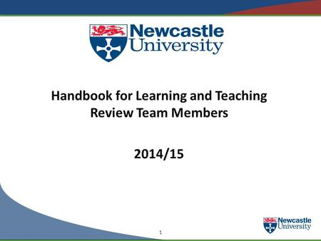 Handbook for Learning and Teaching Review Team Members 2014/15 1.