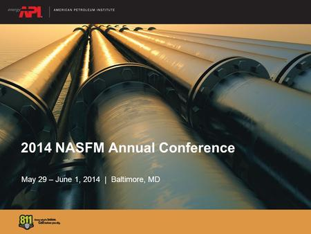 2014 NASFM Annual Conference May 29 – June 1, 2014 | Baltimore, MD.