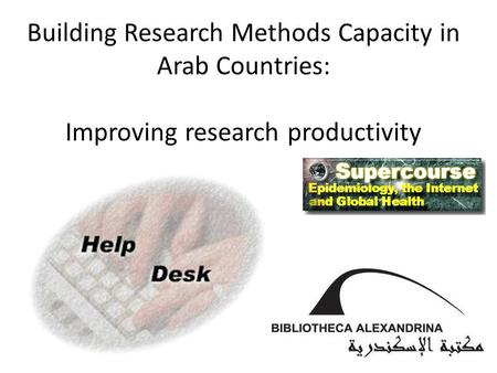Building Research Methods Capacity in Arab Countries: Improving research productivity.